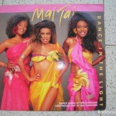 Discos de vinilo: DISCO DE MAI TAI ,DANCE IN THE LIGHT. Lote 166452374