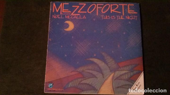 MAXI SINGLE-MEZZOFORTE-THIS IS THE NIGHT-FEATURING NOEL MCCALLA-1985-PERFECTO (Música - Discos de Vinilo - Maxi Singles - Jazz, Jazz-Rock, Blues y R&B)