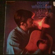 Discos de vinilo: LP-ROGER WHITTAKER-I DON´T BELIEVE IN IF ANYMORE-1971-VINILO EN PERFECTO ESTADO. Lote 166455350