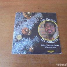 Discos de vinilo: LUC BARRETO SINGLE VINILO 1971: VILLANCICOS - FELIZ NAVIDAD, SEÑOR - VAN, VAN, VAN . Lote 166465894