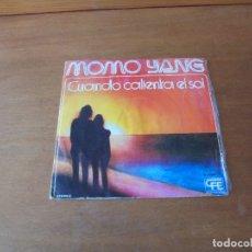 Discos de vinilo: MOMO YANG: CUANDO CALIENTA EL SOL. UN ANIMA TRA LE MANI. . Lote 166466918