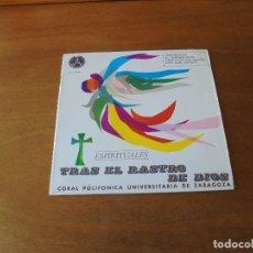 Discos de vinilo: EP (4 TEMAS) CORAL POLIFÓNICA DE ZARAGOZA. TRAS EL RASTRO DE DIOS. . Lote 166467286