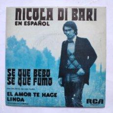 Discos de vinilo: NICOLA DI BARI - SE QUE BEBO SE QUE FUMO. Lote 166470630