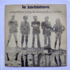 Dischi in vinile: LA ZARZAMORA - PREGUNTE POR PREGUNTAR. Lote 166470746