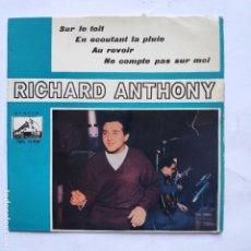 Discos de vinilo: EP RICHARD ANTHONY - SUR LE TOIT. Lote 166474442
