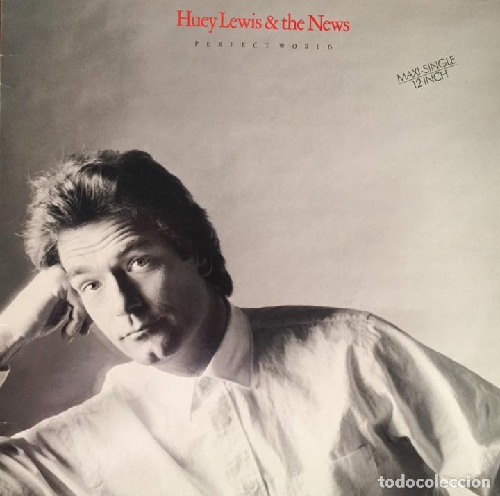 HUEY LEWIS AND THE NEWS. PERFECT WORLD. (Música - Discos de Vinilo - Maxi Singles - Rock & Roll)