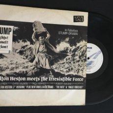Discos de vinilo: DISCO MAXI SINGLE VINILO 12'' STUMP – CHARLTON HESTON EDICION INGLESA DE 1988. Lote 166493182