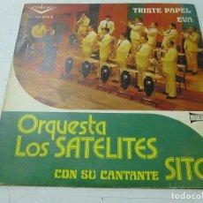 Discos de vinilo: ORQUESTA LOS SATELITES CON SITO SG VALOR 1974 EMIGRANTES GALLEGOS/ PAPA Y MAMA - N . Lote 166496066