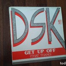 Discos de vinilo: DSK-GET UP OFF(THAT THANG).MAXI. Lote 166507346