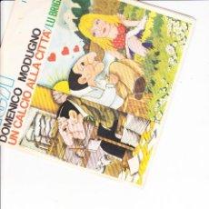 Discos de vinilo: DOMENICO MODUGNO UN CALCIO ALLA CITTA' /LU BRIGANTI RCA ITALIANA SANREMO 1972. Lote 166507462