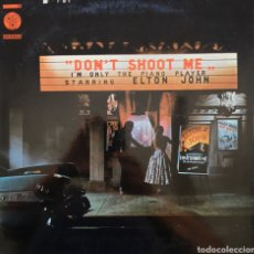 Discos de vinilo: ELTON JOHN - DON'T SHOOT ME I'M ONLY THE PIANO PLAYER - VINILO LP. Lote 166510225