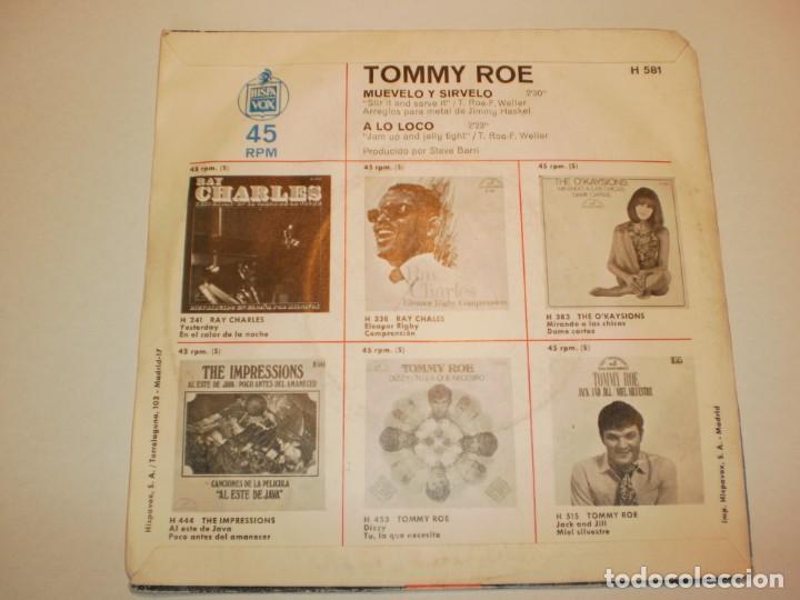 Discos de vinilo: single tommy roe. muévelo y sírvelo. a lo loco. hispavox 1970 spain (probado y bien) - Foto 2 - 166521018