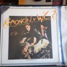 Discos de vinilo: RAMONCIN Y W.C.? / ALBUM LP MADE IN SPAIN REISSUE FAME1986 EMI ODEON. NM - NM. Lote 166538466