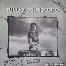 Discos de vinilo: TULLIO DE PISCOPO - STOP BAJON - MAXI-SINGLE BLANCO Y NEGRO SPAIN 1984. Lote 166553350