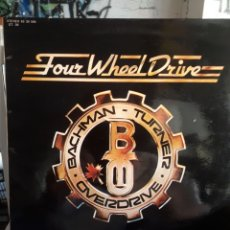 Discos de vinilo: BACHMAN-TURNER OVERDRIVE-FOUR WHEEL DRIVE. Lote 166555513