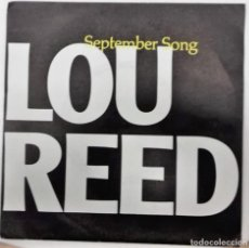 Discos de vinilo: LOU REED - SEPTEMBER SONG / O HEAVENLY SALVATION SG ED. ESPAÑOLA 1985. Lote 166561870