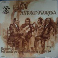 Discos de vinilo: VINILO DOBLE LP ANTONIO MAIRENA ESQUEMA HISTÓRICO DEL CANTE POR SEGUIRIYAS Y SOLEARES 1976. Lote 166569110