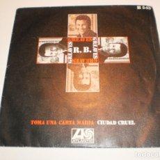 Discos de vinilo: SINGLE R.B. GREAVES TOMA UNA CARTA MARÍA. CIUDAD CRUEL. HISPAVOX 1969 SPAIN (PROBADO Y BIEN). Lote 166572386