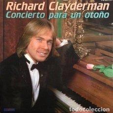 Discos de vinilo: RICHARD CLAYDERMAN - CONCIERTO PARA UN OTOÑO (ESPAÑA, 1981. 2 × VINYL, LP). Lote 166581158
