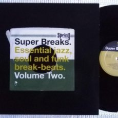 Discos de vinilo: VARIOUS - '' SUPER BREAKS. ESSENTIAL JAZZ, SOUL AND FUNK BREAK-BEATS VOLUME TWO '' 2 LP UK 2000. Lote 166594350