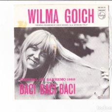 Discos de vinilo: WILMA GOICH BACI BACI BACI FESTIVAL DE SANREMO 1969 PHILIPS SPAIN VGVG+. Lote 166594878