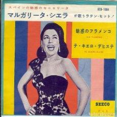 Discos de vinilo: MARGARITA SIERRA // OLE FLAMENCO // TE QUIERO DIJISTE // ( JAPON ). Lote 166598438