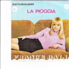 Discos de vinilo: FRANCE GALL LA PIOGGIA SANREMO 1969 CGD ITALIE . Lote 166602442