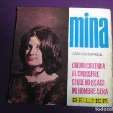 Disques de vinyle: MINA CANTA EN ESPAÑOL EP BELTER 1964 - EL CROSSFIRE/ CIUDAD SOLITARIA +2 ITALIA POP ROCK 60'S. Lote 166606046