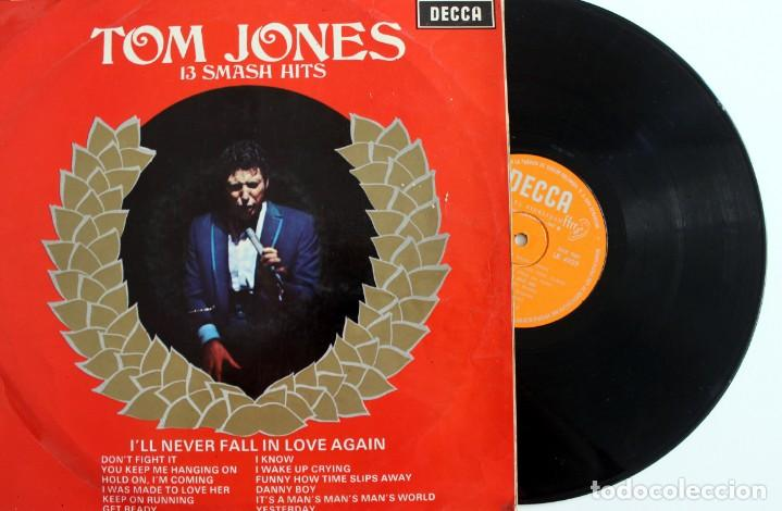TOM JONES VINILO LP 13 SMASH HITS I'LL NEVER FALL IN LOVE AGAIN DECCA 1967 - (Música - Discos de Vinilo - Maxi Singles - Pop - Rock Extranjero de los 50 y 60)