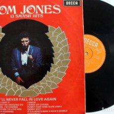 Discos de vinilo: TOM JONES VINILO LP 13 SMASH HITS I'LL NEVER FALL IN LOVE AGAIN DECCA 1967 -. Lote 166638750