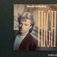 Discos de vinilo: DAVID HALLYDAY ?– HIGH SELLO: SCOTTI BROS. RECORDS ?– 870652-7 FORMATO: VINYL, 7 , 45 RPM, SINGLE . Lote 166646574