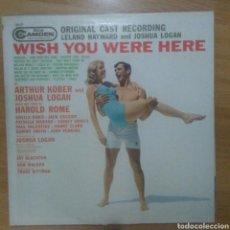 Discos de vinilo: HAROLD ROME - WISH YOU WERE HERE (USA, 1960). Lote 166649174