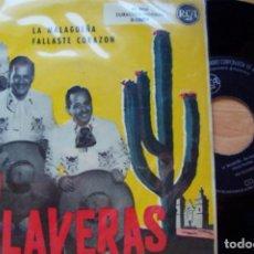 Discos de vinilo: TRIO CALAVERAS. LA MALAGUEÑA. FALLASTE CORAZÓN (RCA 1959). Lote 166667674