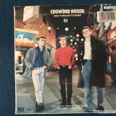 Discos de vinilo: CROWDED HOUSE ?– DON'T DREAM IT'S OVER SELLO: CAPITOL RECORDS ?– 2015147 FORMATO: VINYL, 7 . Lote 166688226
