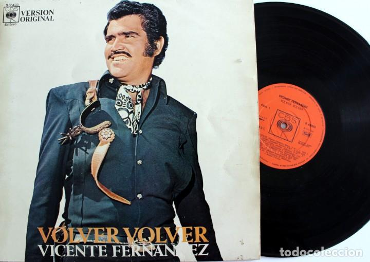 VICENTE FERNANDEZ - VOLVER VOLVER - VINILO LP -S 65423 AÑO 1972 CBS - (Música - Discos - Singles Vinilo - Grupos y Solistas de latinoamérica)