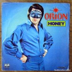 Discos de vinilo: ORION - HONEY / WASHING MACHINE - 1981 - JIMMY ELLIS, ELVIS PRESLEY. Lote 166699158