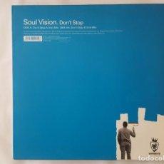 Discos de vinilo: MAXI / SOUL VISION / DON'T STOP / VENDETTA RECORDS 1999. Lote 166703658