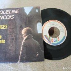 Discos de vinilo: JACQUELINE FRANÇOIS LES ANGES L'ICONE DE SAMARCANDE SINGLE 1973 MADE IN FRANCE. Lote 166707946