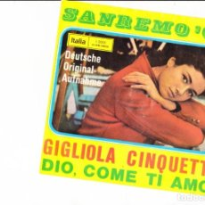 Disques de vinyle: GIGLIOLA CINQUETTI DIO, COME TI AMO SEUTSCHE ORIGINAL AUFNAHME LABEL ITALIA GERMANY 66. Lote 166750778