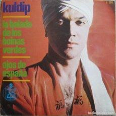 Discos de vinilo: KULDIP (GRANT MORGAN): LA BALADA DE LOS BOINAS VERDES / OJOS DE ESPAÑA. Lote 166762102