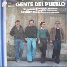 Disques de vinyle: VINILO GENTE DEL PUEBLO NUESTRAS SEVILLANAS 1981. Lote 166774322