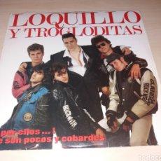 Discos de vinilo: DOBLE LP LOQUILLO Y TROGLODITAS - A POR ELLOS... QUE SON POCOS Y COBARDES. Lote 166777828