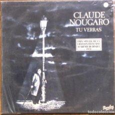 Discos de vinilo: CLAUDE NOUGARO. TU VERRAS. BARCLAY 91 004. 1978, FRANCIA. FUNDA VG++, DISCO EX.. Lote 166777914