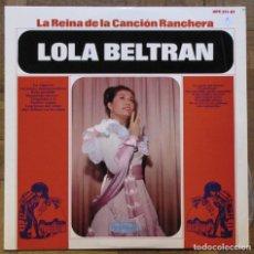 Discos de vinilo: LOLA BELTRÁN. LA REINA DE LA CANCIÓN RANCHERA. HISPAVOX, PEERLESS, HPE 311-01, 1965, ESPAÑA. EX. EX.. Lote 166779782
