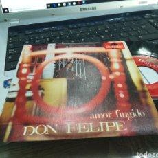 Discos de vinilo: DON FELIPE SINGLE AMOR FINGIDO / UNA CALLE CUALQUIERA. Lote 166782488