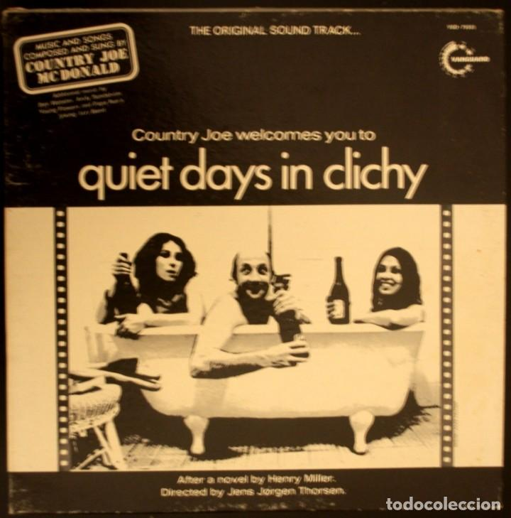 QUIET DAYS IN CLICHY. DÍAS TRANQUILOS EN CLICHY. COUNTRY JOE MCDONALD (Música - Discos de Vinilo - EPs - Bandas Sonoras y Actores)