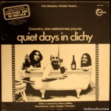 Discos de vinilo: QUIET DAYS IN CLICHY. DÍAS TRANQUILOS EN CLICHY. COUNTRY JOE MCDONALD. Lote 166784622