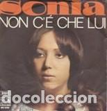 SONIA NON C'E CHE LEI /DUE MANI, DUE ALI EMI SANREMO 1969 VG-VG (Música - Discos - Singles Vinilo - Otros Festivales de la Canción)