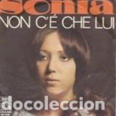 Discos de vinil: SONIA NON C'E CHE LEI /DUE MANI, DUE ALI EMI SANREMO 1969 VG-VG. Lote 166795566