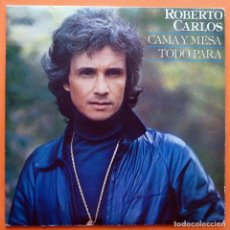 Discos de vinilo: ROBERTO CARLOS: CAMA Y MESA / TODO PARA - SINGLE - CBS - 1981 - EXCELENTE (EX / VG+). Lote 166802090